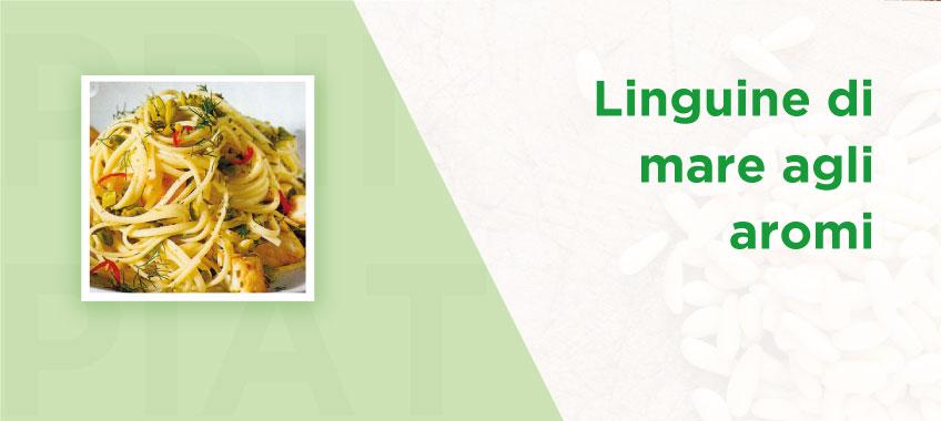 Linguine di mare agli aromi - Ricette di Vincenzo Caputo SRL