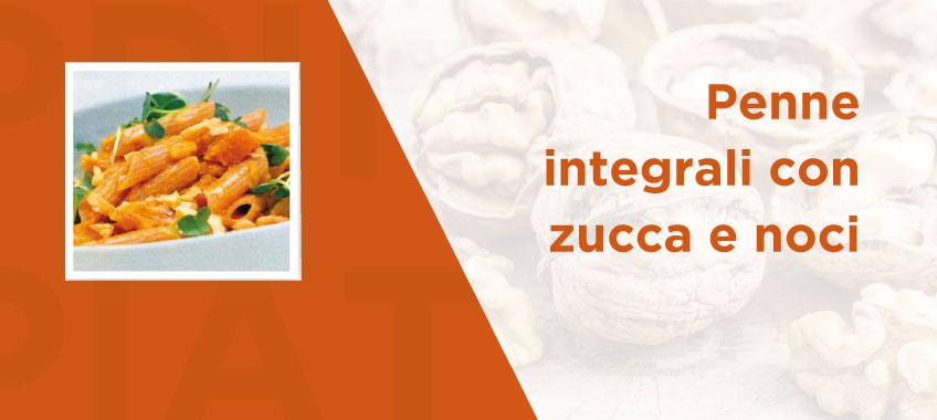 Penne integrali con zucca e noci - Ricette di Vincenzo Caputo SRL